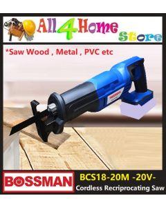 Bossman 20V Cordless Reciprocating Saw BCS18-20M (Bare Machine)