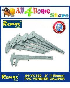 "64-VC150 6""(150MM) REMAX PVC Vernier Caliper"